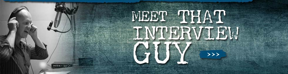 meet-thatinterviewguy