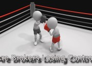 Are Brokers Losing Control